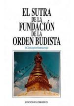 El sutra de la fundación de la orden budista