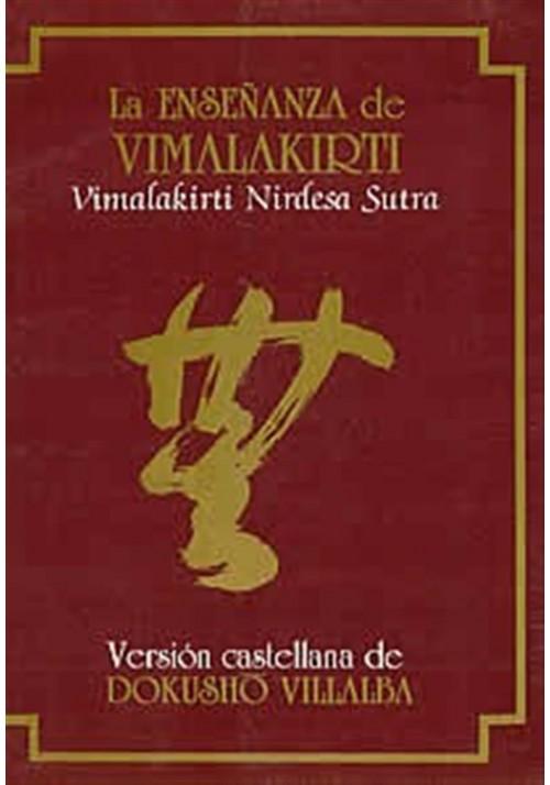 La enseñanza de Vimalakirti- La Vimalakirti Nirdesa Sutra