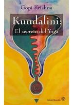 Kundalini: El secreto del Yoga
