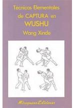 Técnicas elementales de Captura en Wushu