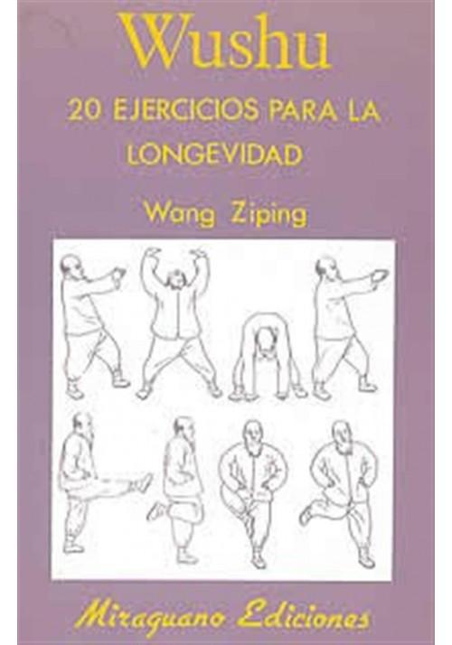 Wushu-20 Ejercicios para la longevidad