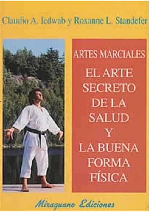 El arte secreto de la salud y la buena forma física