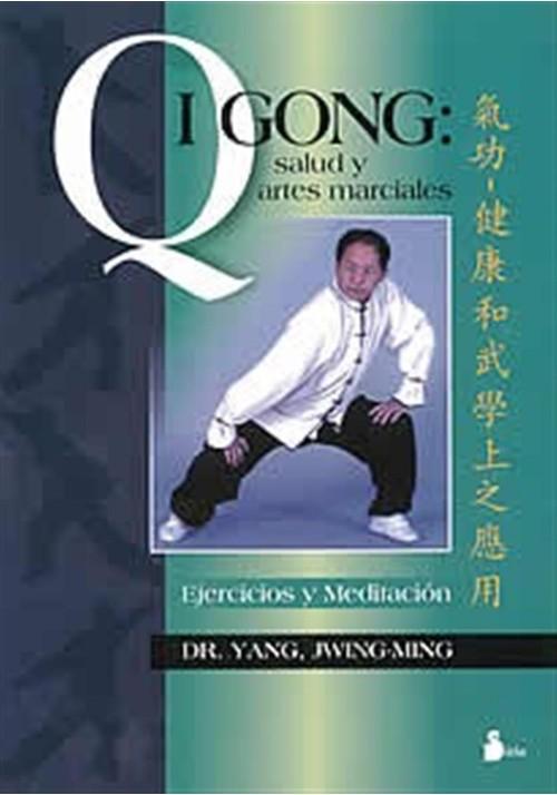 Qigong: salud y artes marciales.