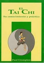 El Tai Chi su conocimiento y práctica