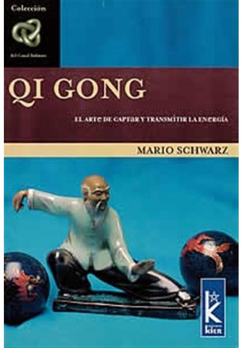Qi Gong- El arte de captar y transmitir la energía