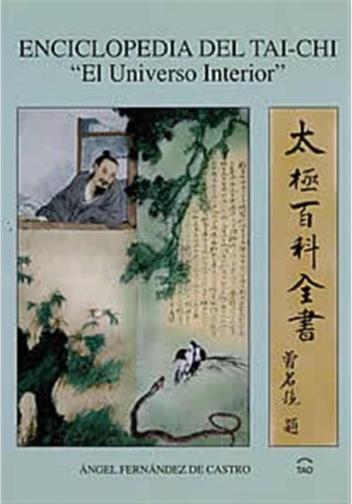 """Enciclopedia del Tai-chi-""""El Universo Interior"""""""