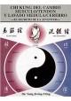 Chi Kung del cambio músculo/tendon y lavado medula/cerebro