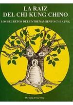La raíz del Chi Kung chino