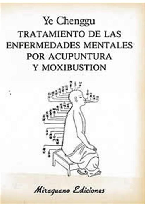Tratamiento de las enfermedades mentales por acupuntura y moxibustion