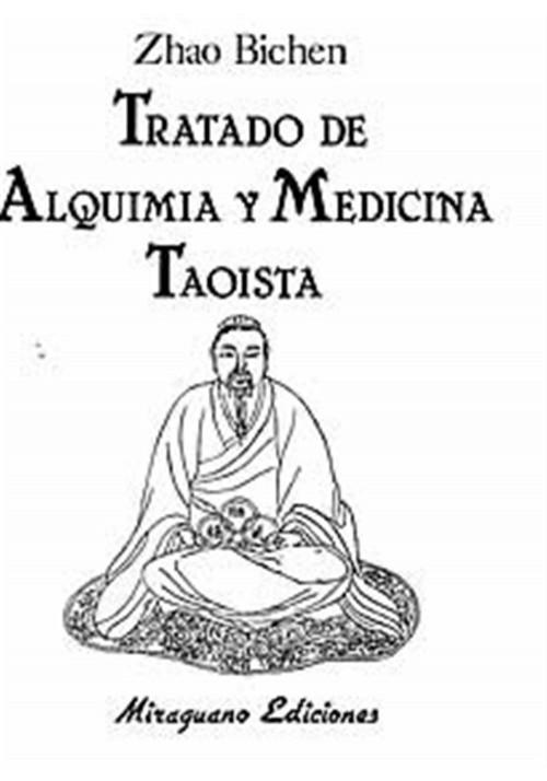 Tratado des Alquimia y Medicina Taoista