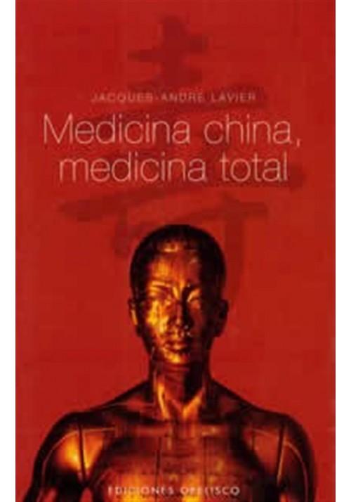 Medicina china , medicina total