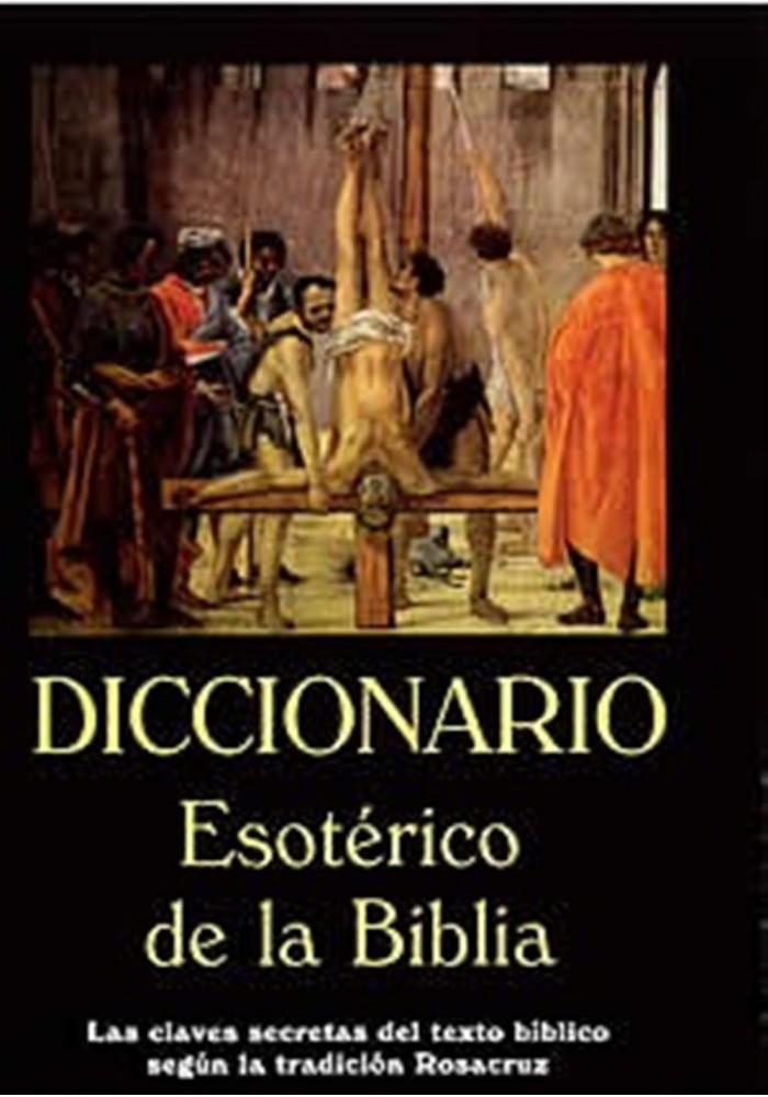 Diccionario Esotérico de la Biblia