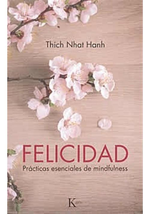 Felicidad-Prácticas esenciales de mindfulness