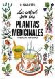 La salud por las plantas medicinales