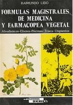 Formulas magistrales de medicina y farmacopea vegetal
