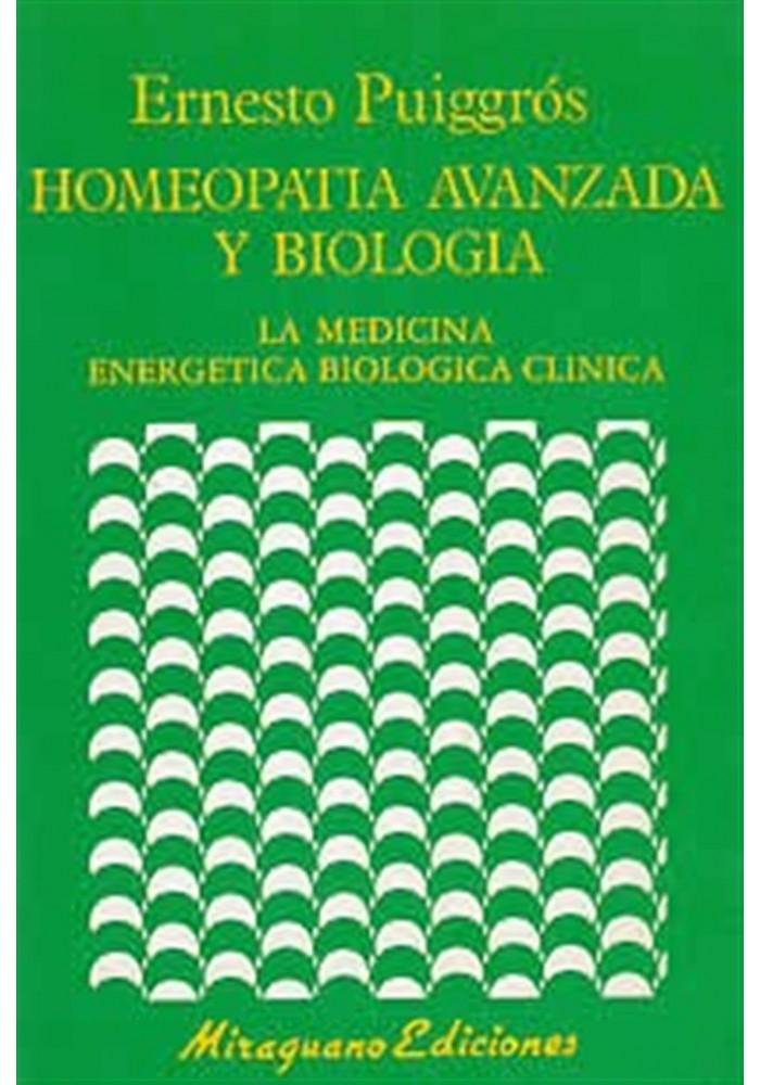 Homeopatia avanzada y biologia