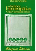 Medicina Homeopática-Crítica y experiencias clínicas