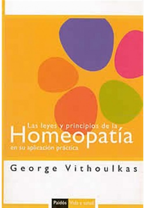 Las leyes y principios de la Homeopatía en su aplicación práctica