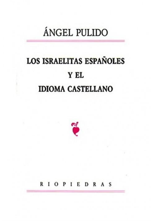 Los israelitas españoles y el idioma castellano