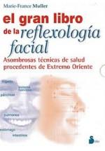 El  Gran libro de la reflexología facial
