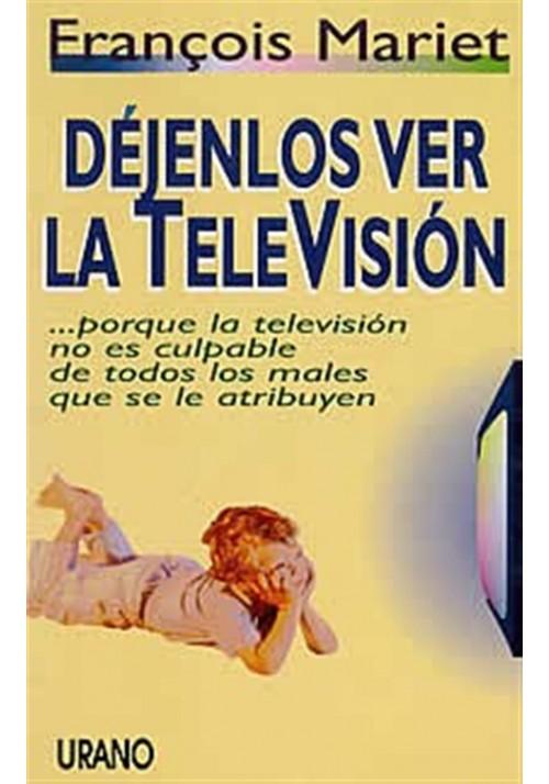 Déjenlos ver la televisión