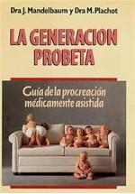 La generación probeta