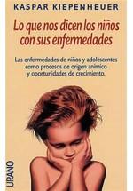 Lo que nos dicen los niños con sus enfermedades