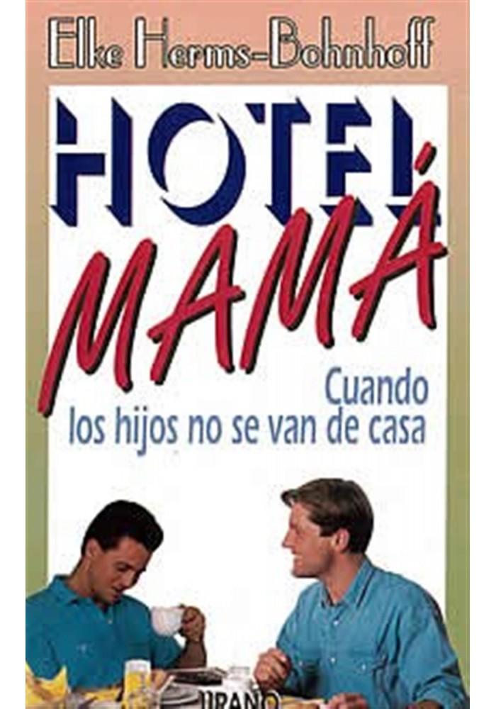 Hotel mamá