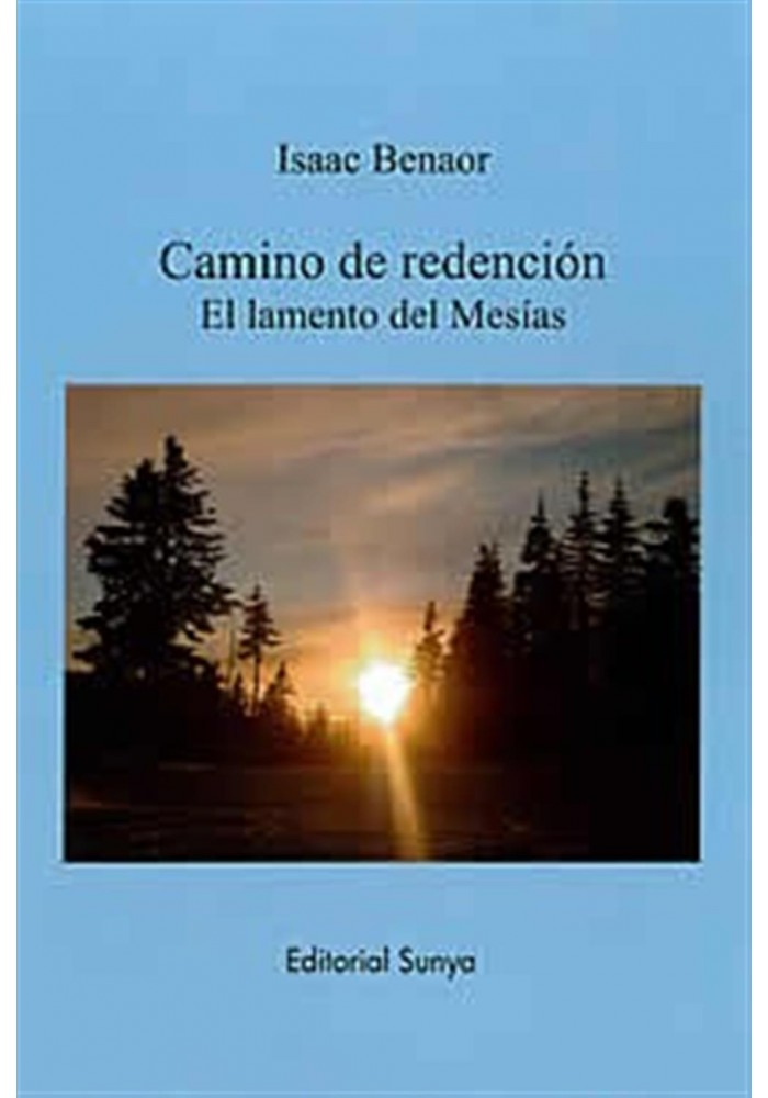 Camino de redención-El lamento del Mesías
