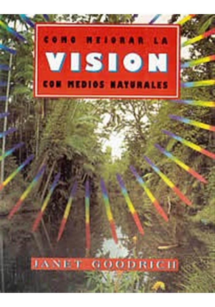 Cómo mejorar la visión con medios naturales