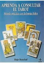 Aprenda a consultar el Tarot- Método práctico con la baraja Rider