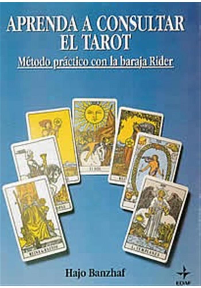 Aprenda a consultar el Tarot- Método práctico cpn la baraja Rider
