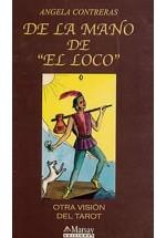"""De la mano de """"El Loco"""""""