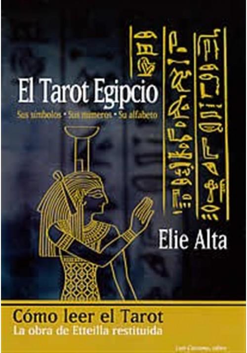 El Tarot Egipcio- Sus símbolos-Sus números- Su Alfabeto