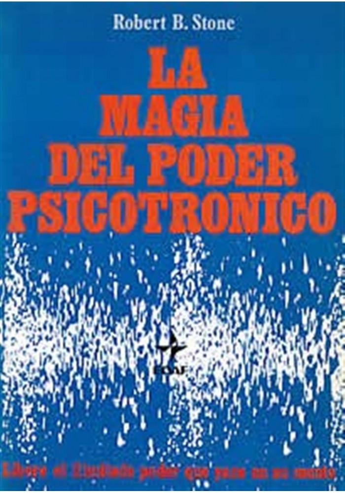 La magia del poder psicotrónico
