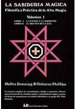 La sabiduría Magica-Filosofía y Práctica de la alta Magia-Volumen 1
