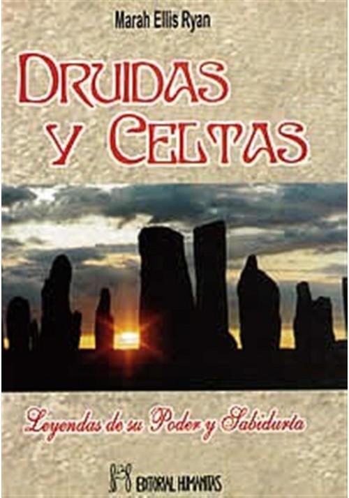 Druidas y Celtas- Leyendas de su poder y sabiduría