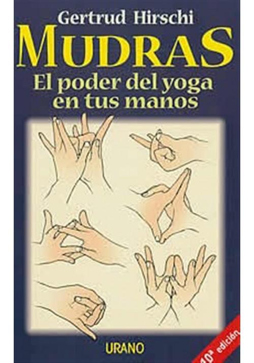 Mudras-El poder del yoga en tus manos