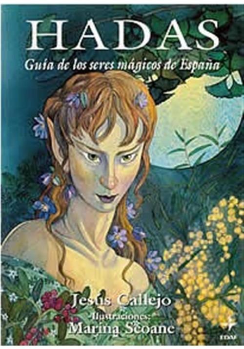 Hadas- Guía de los seres mágicos de España