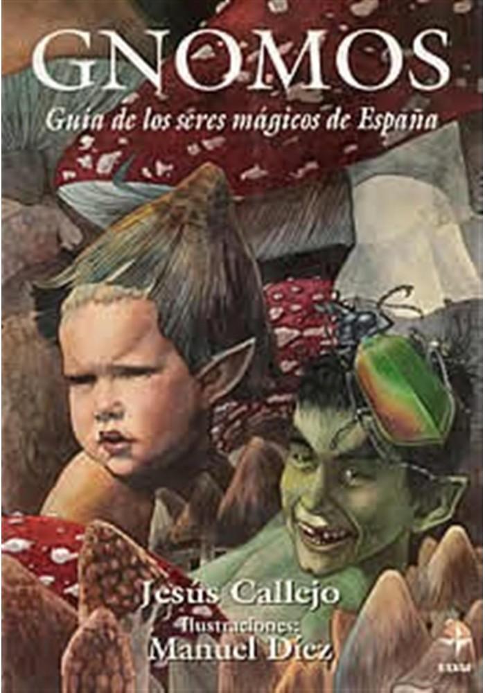Gnomos-Guía de los seres mágicos de España