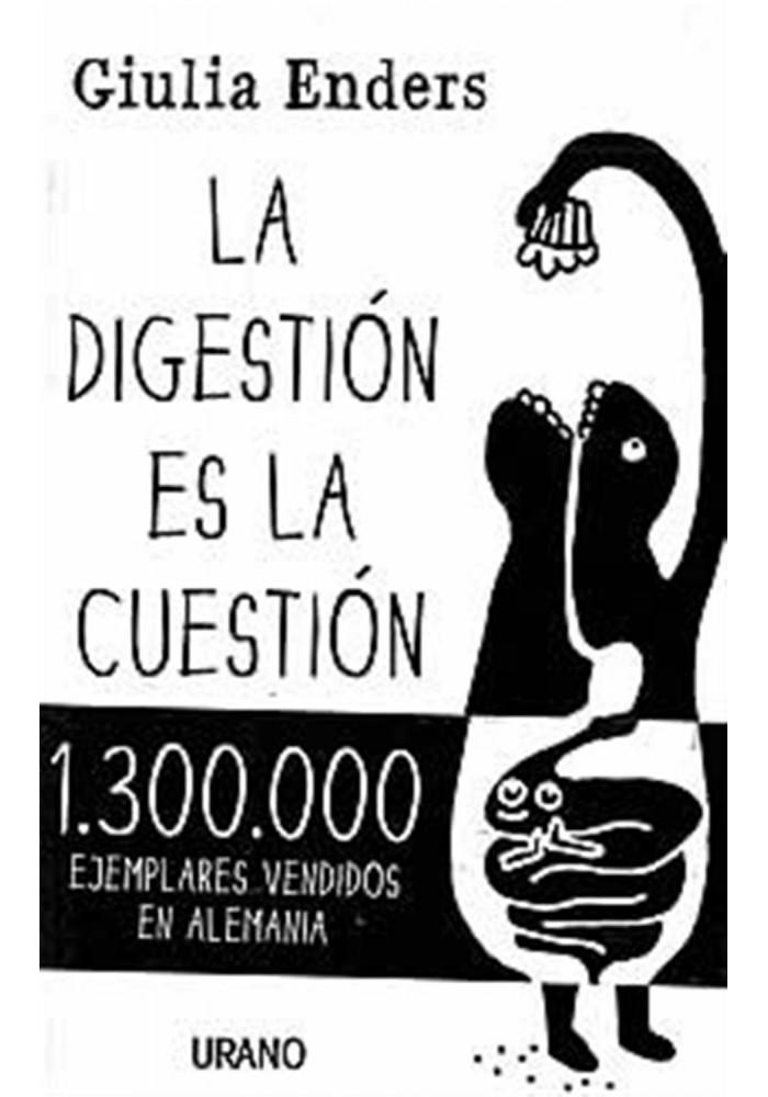 La digestión es la cuestión