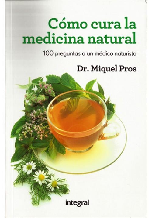 Cómo cura la medicina natural
