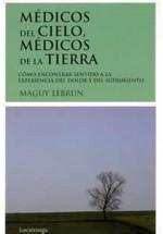 Médicos del cielo, médicos de la tierra