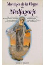Mensajes de la Virgen en Medjugorje