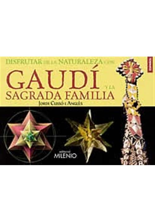 Disfrutar de la naturaleza con Gaudí y la Sagrada Familia