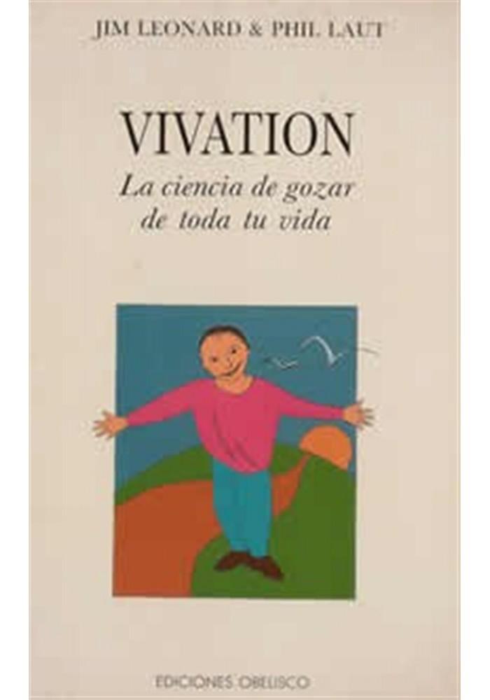 Vivation- La ciencia de gozar de toda la vida