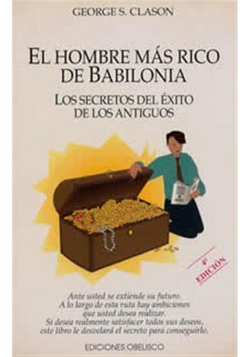 El hombre más rico de babilonia- Los secretos del éxito de los antiguos