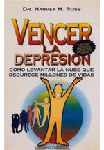 Vencer la Depresión- como levantar la nube que oscurece millones de vidas
