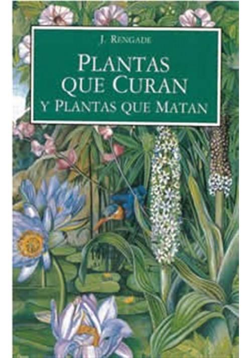 Plantas que curan y plantas que matan