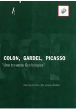 """Colon, Gardel, Picasso """"Una travesía Grafológica"""""""